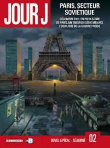 Jour J tome 2: Paris sous l'occupation soviétique.