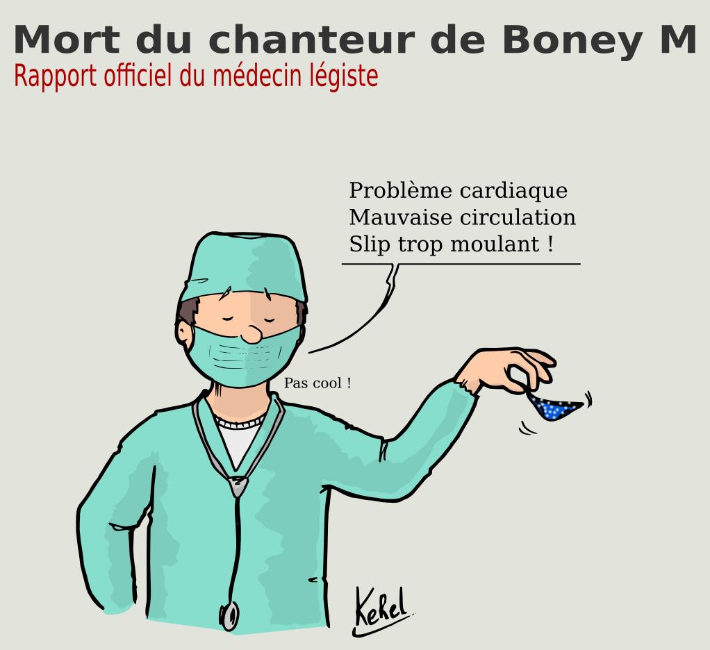 Le médecin légiste explique que le chanteur de Boney M est mort suite à l'utilisation d'un string trop serré.