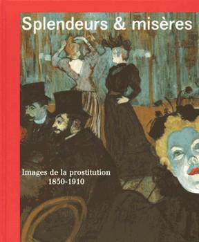 splendeurs-et-miseres-e28093-images-de-la-prostitution-1850-1910-cover