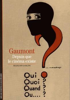 Gaumont - Depuis que le cinéma existe