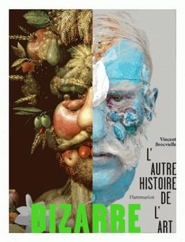 Bizarre – L'autre histoire de l'art