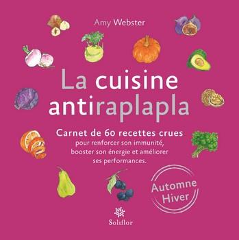 La cuisine antiraplapla (Automne, hiver)