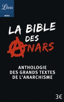 La bible des anars