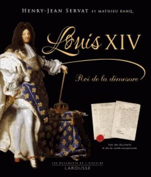 Louis XIV, roi de la démesure (cover)