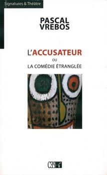 laccusateur-ou-la-comedie-etranglee