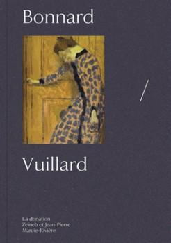 Bonnard & Vuillard – Donation Zeïneb et Jean-Pierre Marcie-Rivière