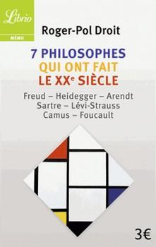 7 philosophes qui ont fait le XXe siècle