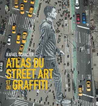 Atlas du Street Art et du graffiti (cover)
