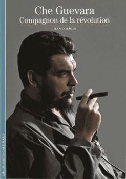 Che Guevara – Compagnon de la révolution