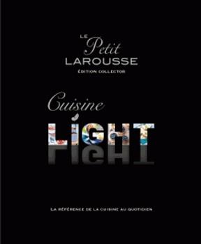 Petit Larousse de la cuisine light, édition collector