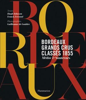 Bordeaux Grands crus classés 1855 – Médoc & Sauternes