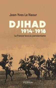Djihad 1914-1918 – La France face au panislamisme