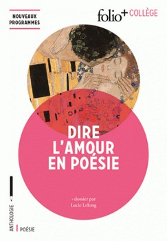 Dire l'amour en poésie